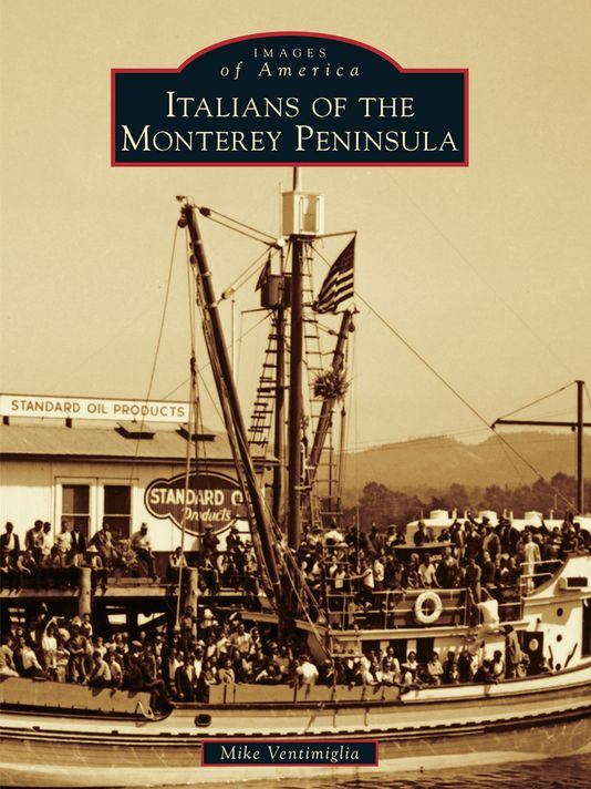 italians of monterey bay book