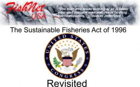 The Sustainable Fisheries Act – January 11, 2000 Revisited